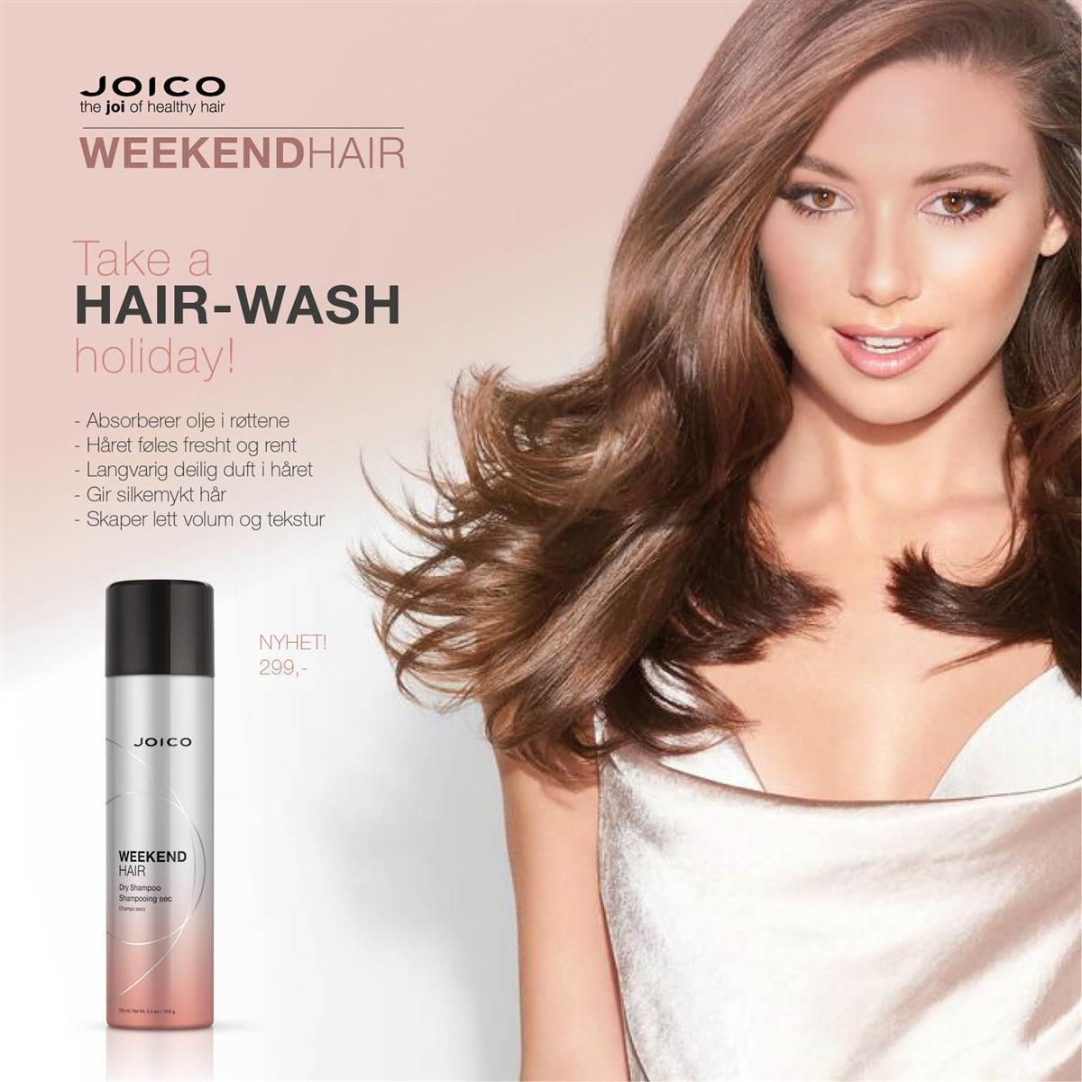 JOICO WEEKEND HAIR - KAMPANJE NOVEMBER 2019