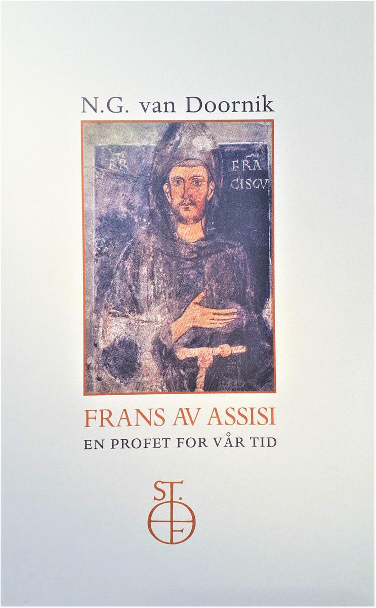 Frans av Assisi - en profet for vår tid