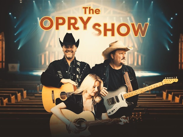 The Opry show!