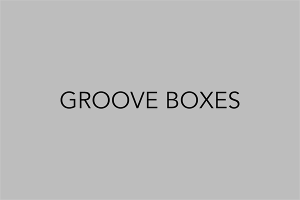 Groove Boxes