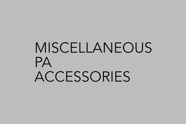 Miscellaneous PA Accessories