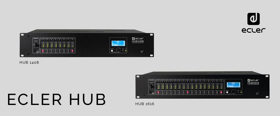 Ecler lanserar HUB, En serie Zonmixers med minimal handpåläggning