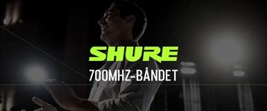 Enkel overgang fra 700Mhz-båndet med Shure