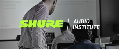 Gratis kompetanseheving med Shure Audio Institute