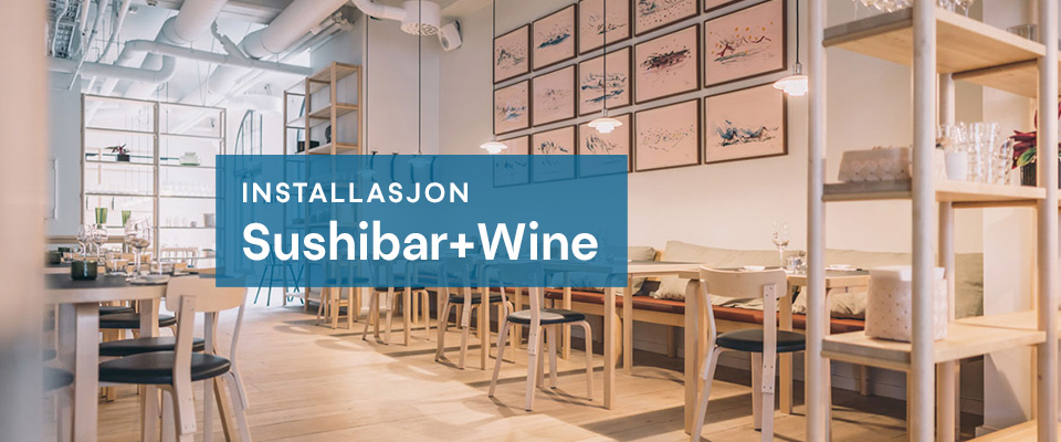 Lydinstallasjon for Sushibar og Wine